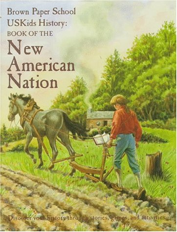 9780316969239: Book of the New American Nation (Brown Paper School US Kids History)