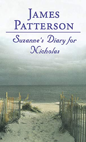 Suzanne's Diary for Nicholas: Patterson, James