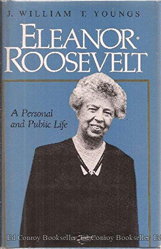9780316977128: Eleanor Roosevelt: A Personal and Public Life (Library of American Biography)