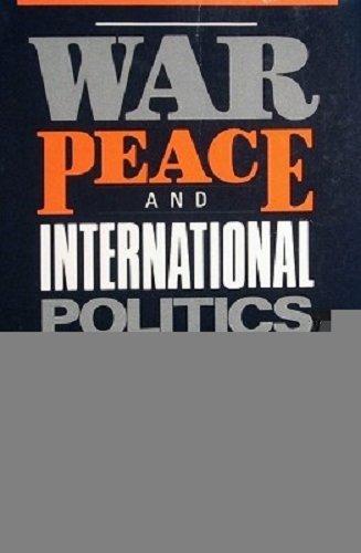 9780316987752: War, peace, and international politics