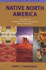 Native North America (Living Wisdom Series) (9780316988223) by Larry J. Zimmerman; Brian Leigh Molyneaux