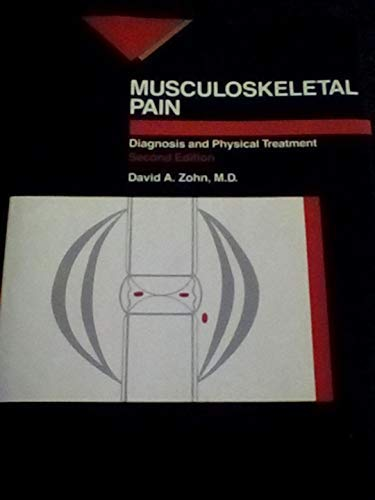 Musculoskeletal Pain : Principles of Physical Diagnosis: John M. Mennell;