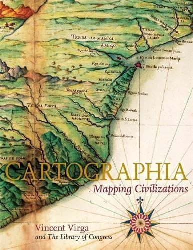 Cartographia: Mapping Civilizations: Virga, Vincent