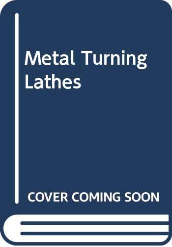 9780317000597: Metal Turning Lathes