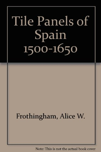 9780317006018: Tile Panels of Spain 1500-1650