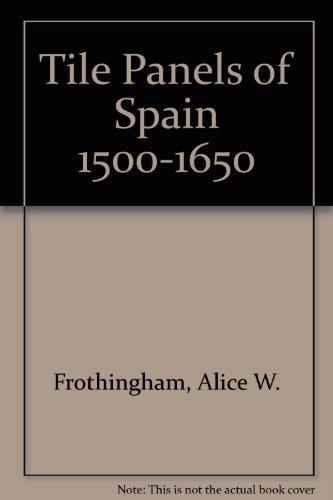 9780317006018: Tile Panels of Spain 1500-1650
