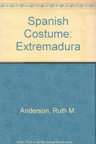 9780317006186: Spanish Costume: Extremadura