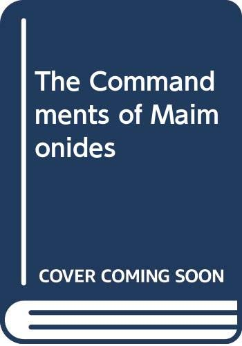 9780317008999: The Commandments of Maimonides