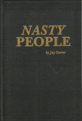 Nasty People or The Invalidator or Letting Other People Down to Bring Yourself up or Everything You...