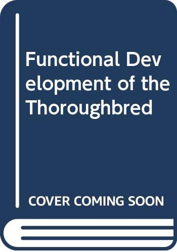 9780317037753: Functional Development of the Thoroughbred