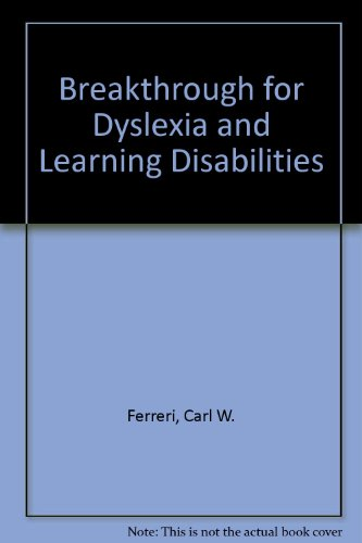 9780317045505: Breakthrough for Dyslexia and Learning Disabilities