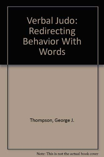 9780317075205: Verbal Judo: Redirecting Behavior With Words