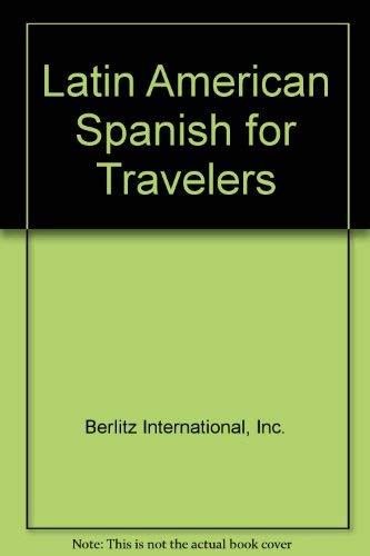 Latin American Spanish for Travelers (0317120875) by Inc. Berlitz International