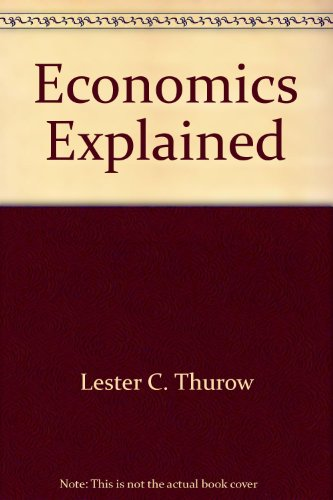 9780317171969: Economics Explained: Everything You Need to Know about How the Economy Works & Where It's Going