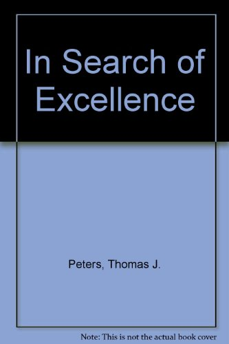 In Search of Excellence (0317176536) by Thomas J. Peters