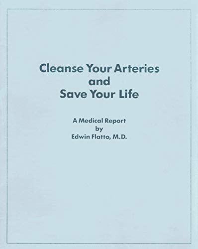 9780317202458: Cleanse Your Arteries and Save Your Life!