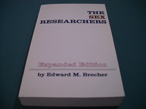 The Sex Researchers: Edward M. Brecher