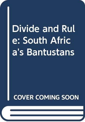 9780317366518: Divide and Rule: South Africa's Bantustans