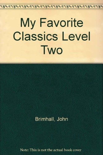9780317399776: My Favorite Classics Level Two