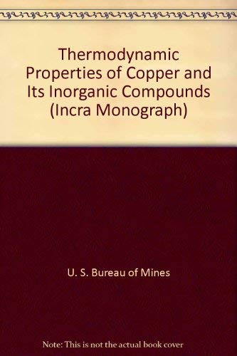 9780317428339: Thermodynamic Properties of Copper and Its Inorganic Compounds