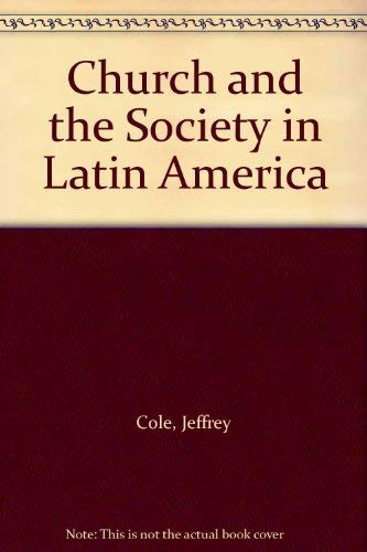 9780317434354: Church and the Society in Latin America