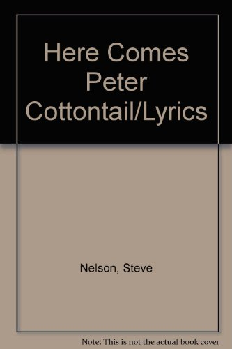 9780317435689: Here Comes Peter Cottontail/Lyrics