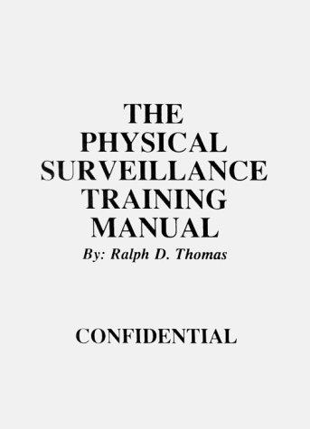 9780317452624: Physical Surveillance Training Manual