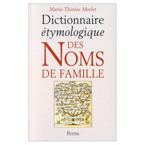 9780317456530: Dictionnaire Etymologique des Noms de Famille et Prenoms de France