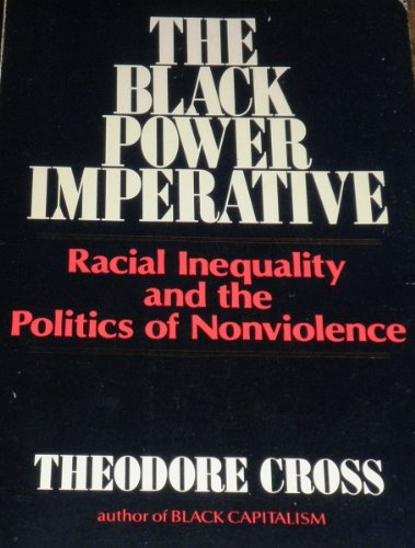 9780317463026: Black Power Imperative: Racial Inequality and the Politics of Nonviolence