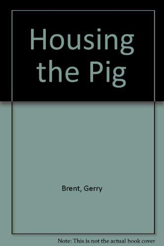 9780317470666: Housing the Pig