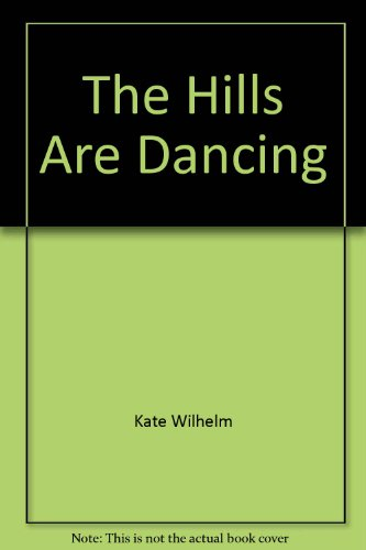 9780317471854: The Hills Are Dancing