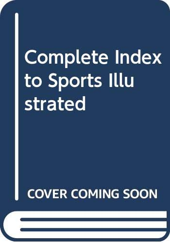 Complete Index to Sports Illustrated
