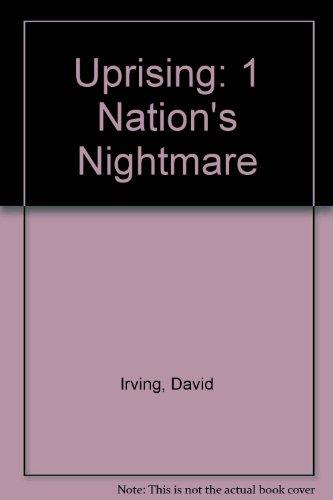 9780317529982: Uprising: 1 Nation's Nightmare