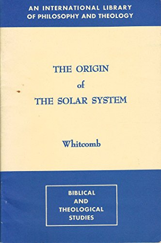 The Origin of the Solar System (0317531700) by John C. Whitcomb