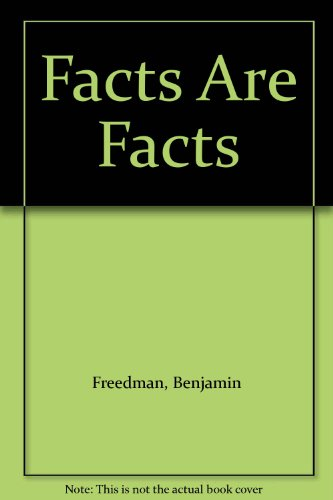 9780317532739: Facts Are Facts