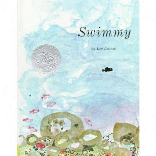 Swimmy (0317536214) by Leo Lionni