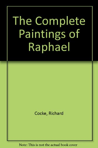 9780317560657: The Complete Paintings of Raphael