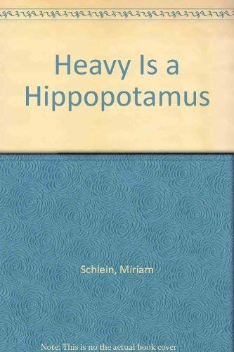 9780317566604: Heavy Is a Hippopotamus