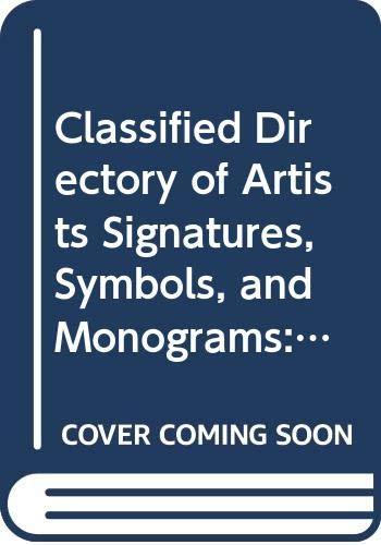 9780317575132: Classified Directory of Artists Signatures, Symbols, and Monograms: International Edition