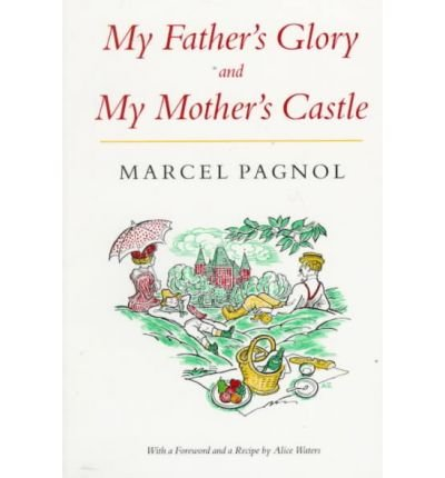 9780317616552: My Father's Glory and My Mother's Castle: Memories of Childhood [U.S. Edition]