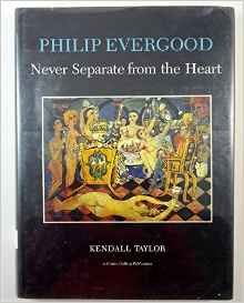 9780317617276: Philip Evergood: Never Separate from the Heart