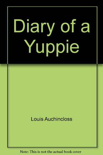 9780317622096: Diary of a Yuppie