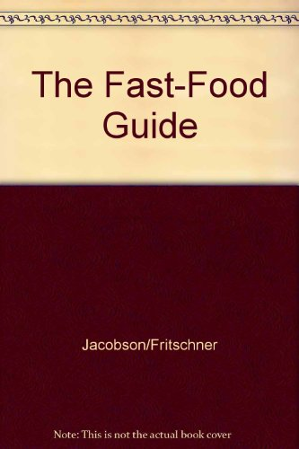 The Fast-Food Guide: Jacobson