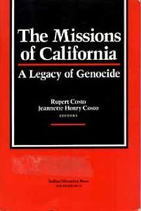 9780317645392: Missions of California: A Legacy of Genocide