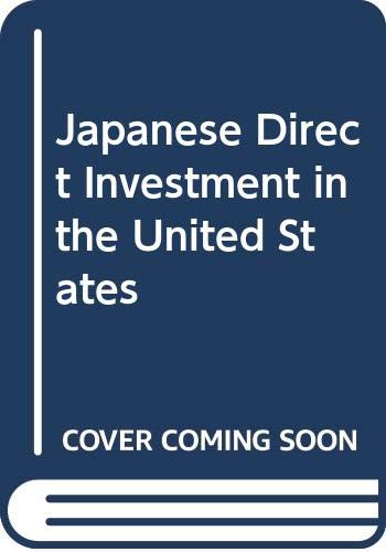 9780317657180: Japanese Direct Investment in the United States