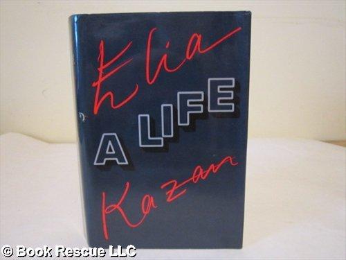9780317662054: Elia Kazan: A Life