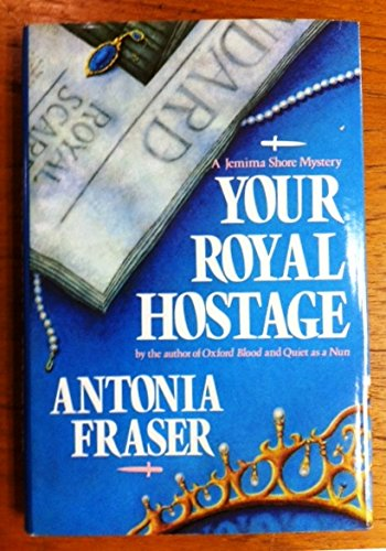 9780317671506: Your Royal Hostage