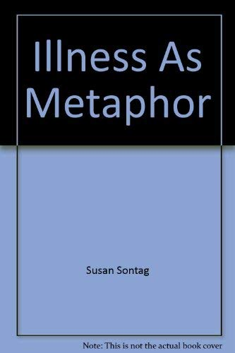 9780317675078: ILLNESS AND METAPHOR