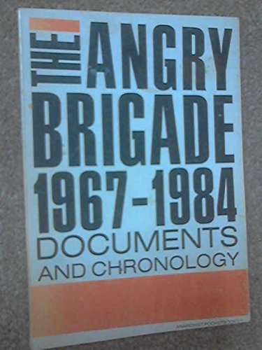 9780317679427: Angry Brigade, 1967 to 1984: Documents and Chronology