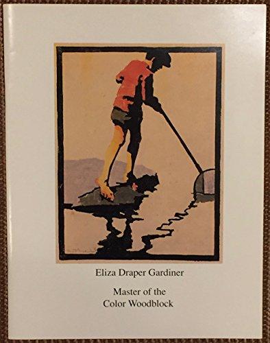 9780317685510: Eliza Draper Gardiner: Master of the Color Woodblock